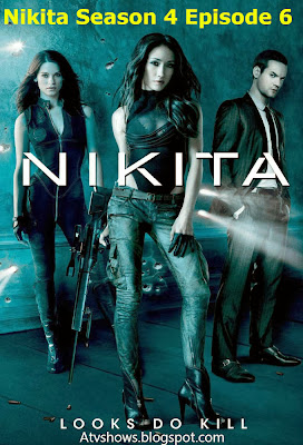 Watch Nikita Season 4 Episode 6 Online