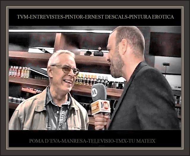 TVM-TELEVISIO-MANRESA-PINTURA-ENTREVISTES-PINTOR-ERNEST DESCALS-TMX-POMA D´EVA-