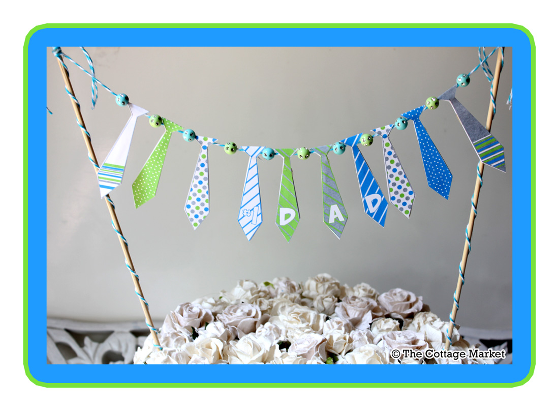 fathers day tie bunting printable and tutorial the cottage market
