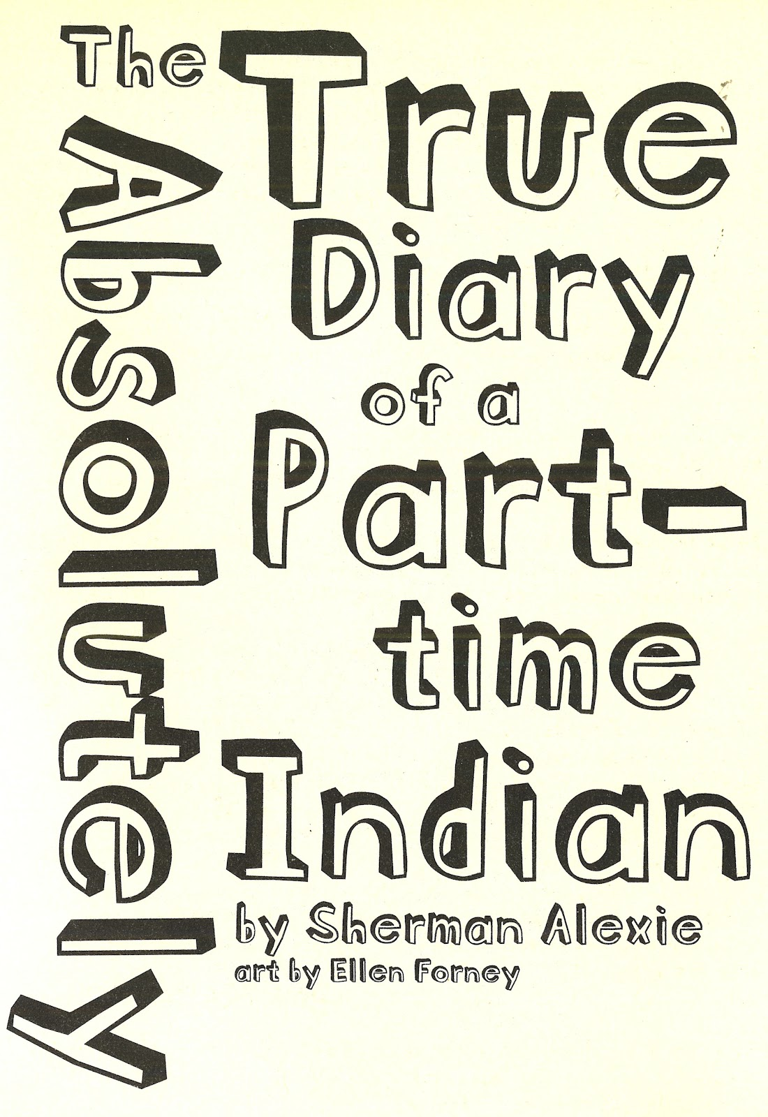 Absolutely True Diary Of A Part Time Indian Quotes Simple The Absolutely True Diary Of A Parttime Indian Quotes  Quotes Of .