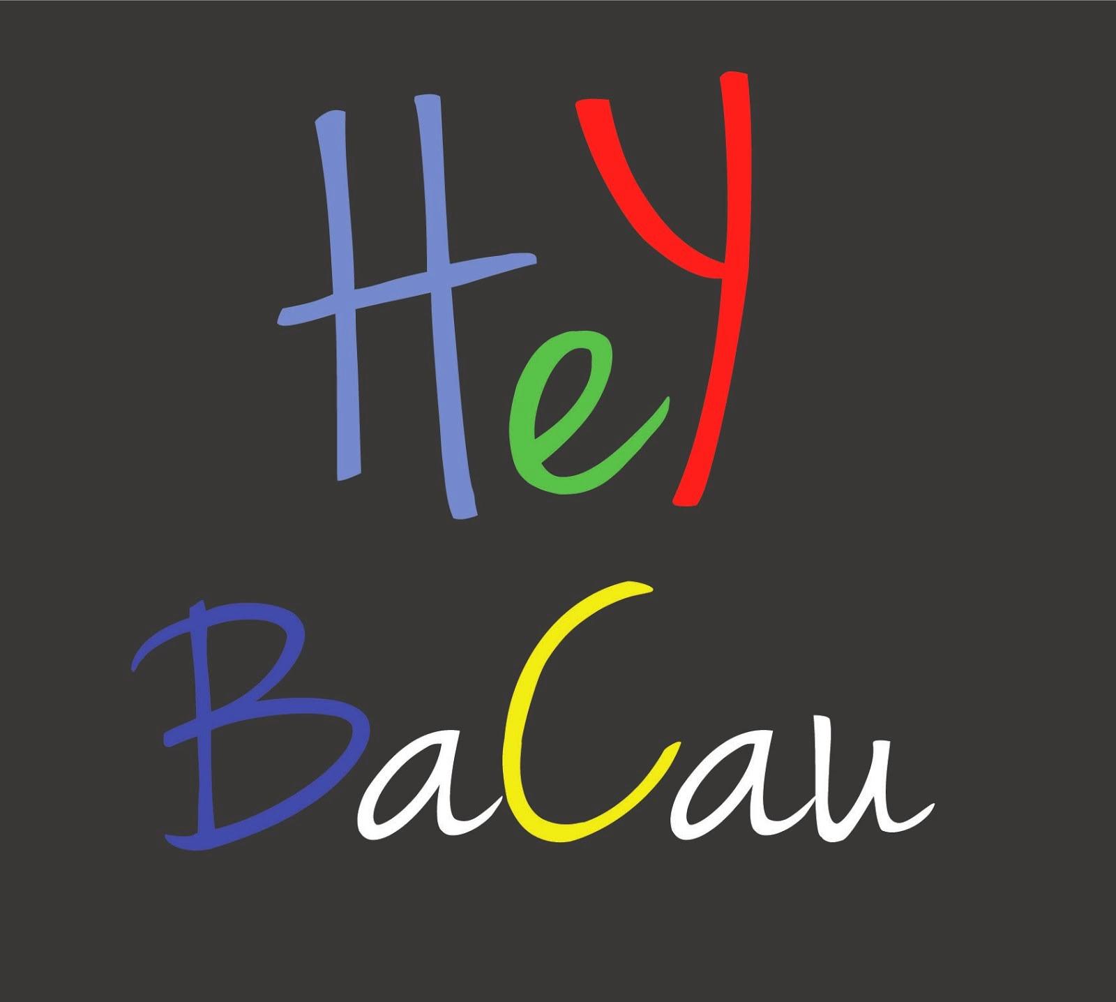 Hey Bacau