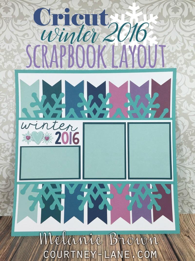January scrapbook ideas - Cricut Winter 2016 Scrapbook Layout