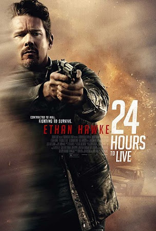 Poster Of Hollywood Film Watch Online 24 Hours to Live 2017 Full Movie Download Free Watch Online 300MB