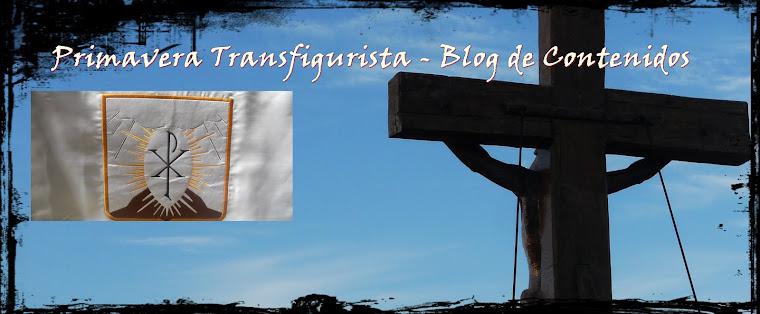 PRIMAVERA TRANSFIGURISTA - NUESTRO BLOG DE CONTENIDOS