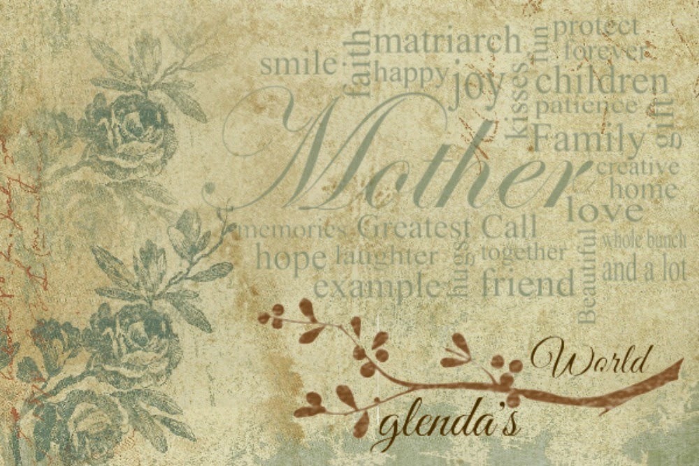 Mother's Day Designs from glenda's World