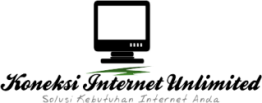 Koneksi Internet Unlimited Cepat dan Murah | Solusi Kebutuhan Langganan Internet Anda