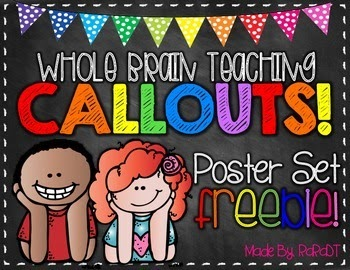 http://www.teacherspayteachers.com/Product/Whole-Brain-Teaching-Callouts-FREEBIE-1299945