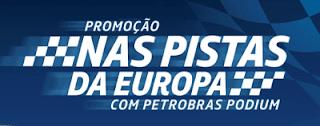 Participar da promoção Petrobras 2015 Podium nas Pistas Europa