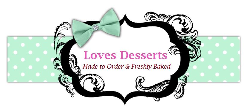 Loves Desserts
