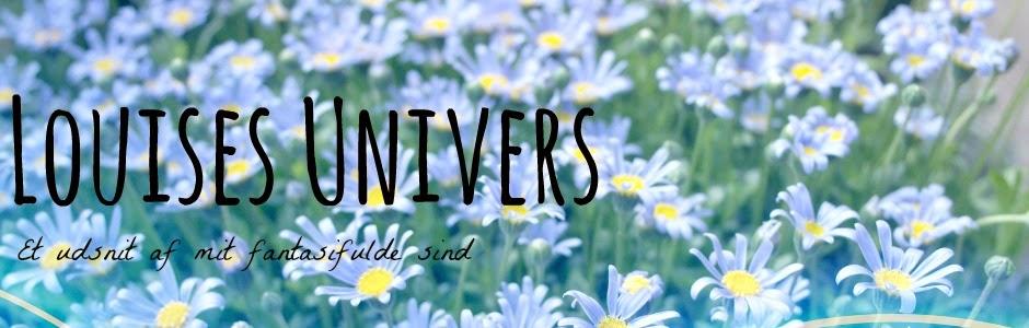 Louises Univers