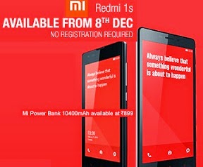 Good News!!!!!!!! Redmi 1S now available from 8th Dec for Rs.5999. No Registration required