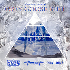 DJ Charlie B &quot;Grey Goose Diet&quot; ft. Harvey Stripes &amp; Tory Lanes