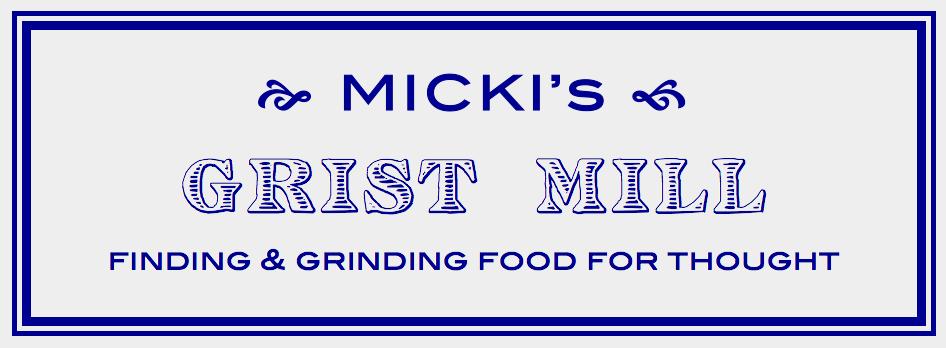 Micki's Grist Mill
