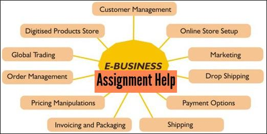 e business assignment help assignment and homework help in  e business assignment help assignment and homework help in business management and dissertation