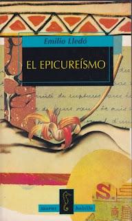 """""""el epicureísmo"""" - Emilio Lledó"""