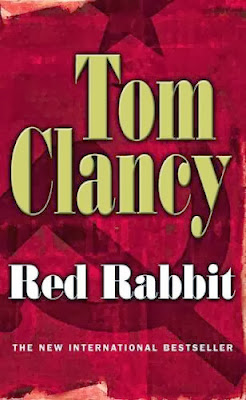 Red Rabbit (published in 2002) - Authored by Tom Clancy, but a disappointment