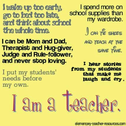 this quote sums up exactly why i want to be a teacher my favorite is quote of all is i can be mom and dad therapist and hug giver judge and rule foller