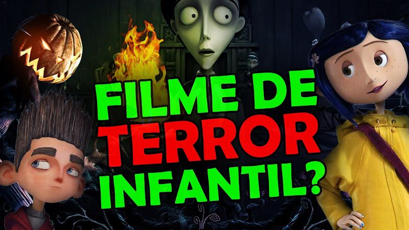 Terror Infantil, filmes de terror para crianças, Coraline, ParaNorman, The Nightmare Before Christmas, O Estranho Mundo de Jack, A Noiva Cadáver, 9 - A Salvação, Frankenweenie, Tim Burton