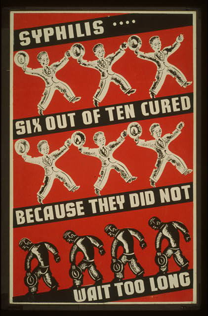 art, wpa, public health, public service announcement, vintage, advertising, vintage posters, retro prints, classic posters, free download, graphic design, Syphilis, Six Out of Ten Cured Because They Did Not Wait Too Long - Vintage Public Health Poster