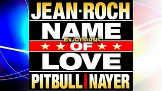 Jean Roch - Name Of Love