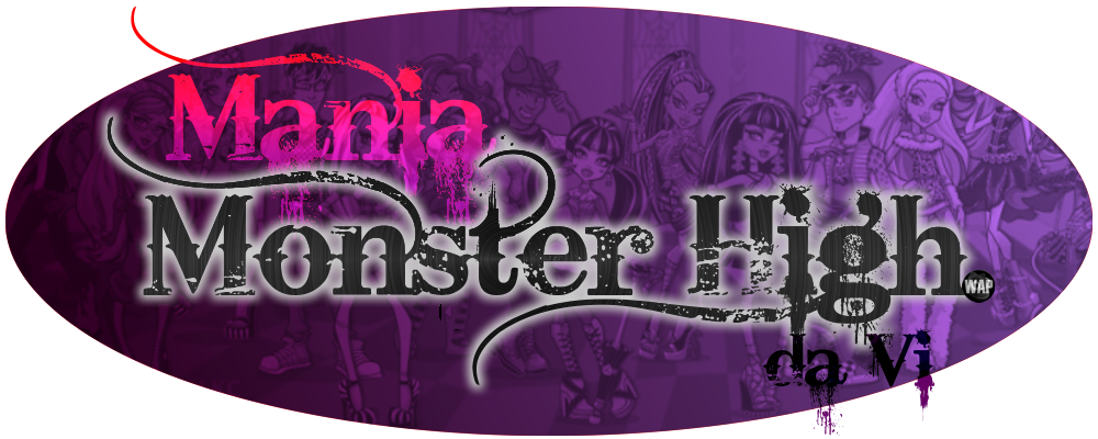 Mania Monster High