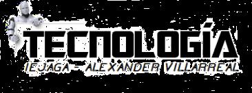 Tecnología e Informática   IEJAGA  -  Alexander Villarreal