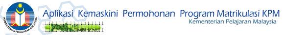 Kemaskini Borang Matrikulasi Isnin 4 Feb 2013