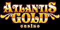 Click here to get your 10 Free Spins plus more at Atlantis Gold Casino!