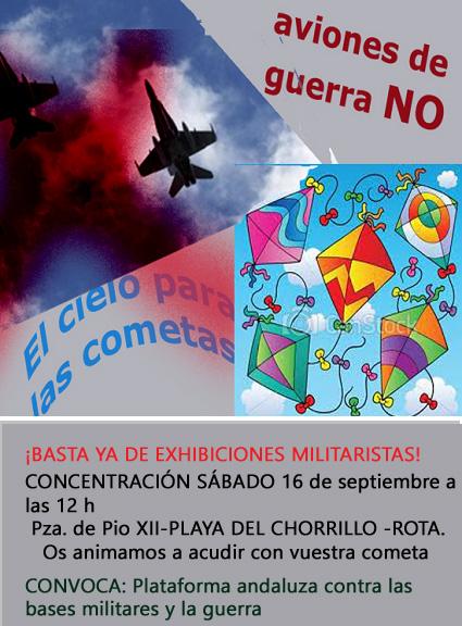 CONCENTRACIÓN Sábado 16, 12h. ROTA.  ¡BASTA YA DE EXHIBICIONES MILITARISTAS!  ¡ACUDE CON TU COMETA!