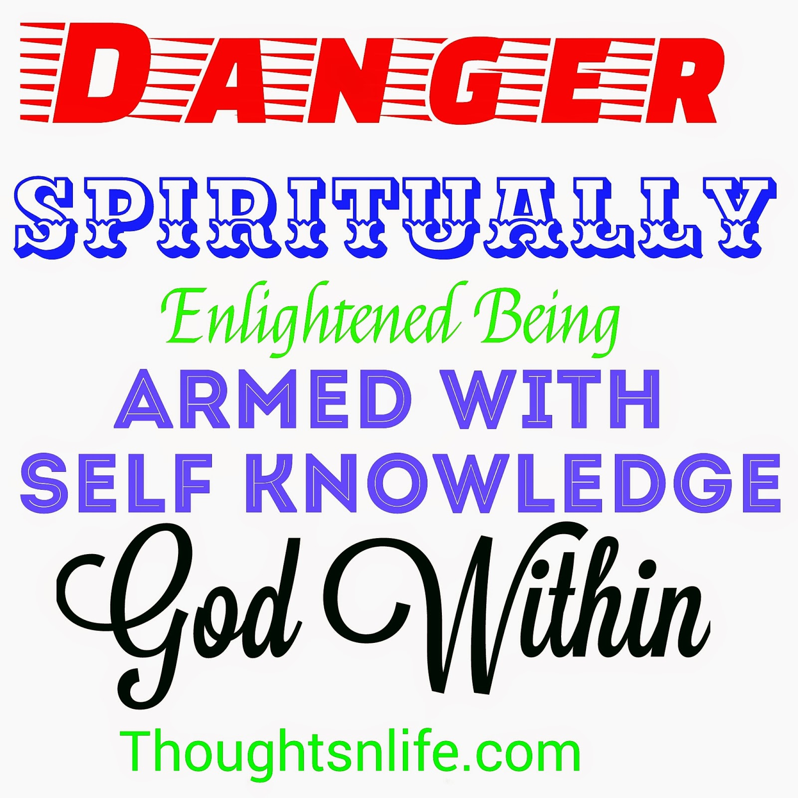 thoughtsnlife, spiritually enlightened individual, god within , son of god,