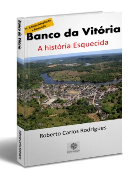 Livro 1 - Banco da Vitória - A história esquecida