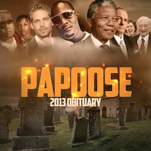 Papoose - 2013 Obituary