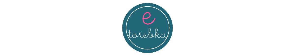 Etorebka - blog o torebkach, modzie i dodatkach