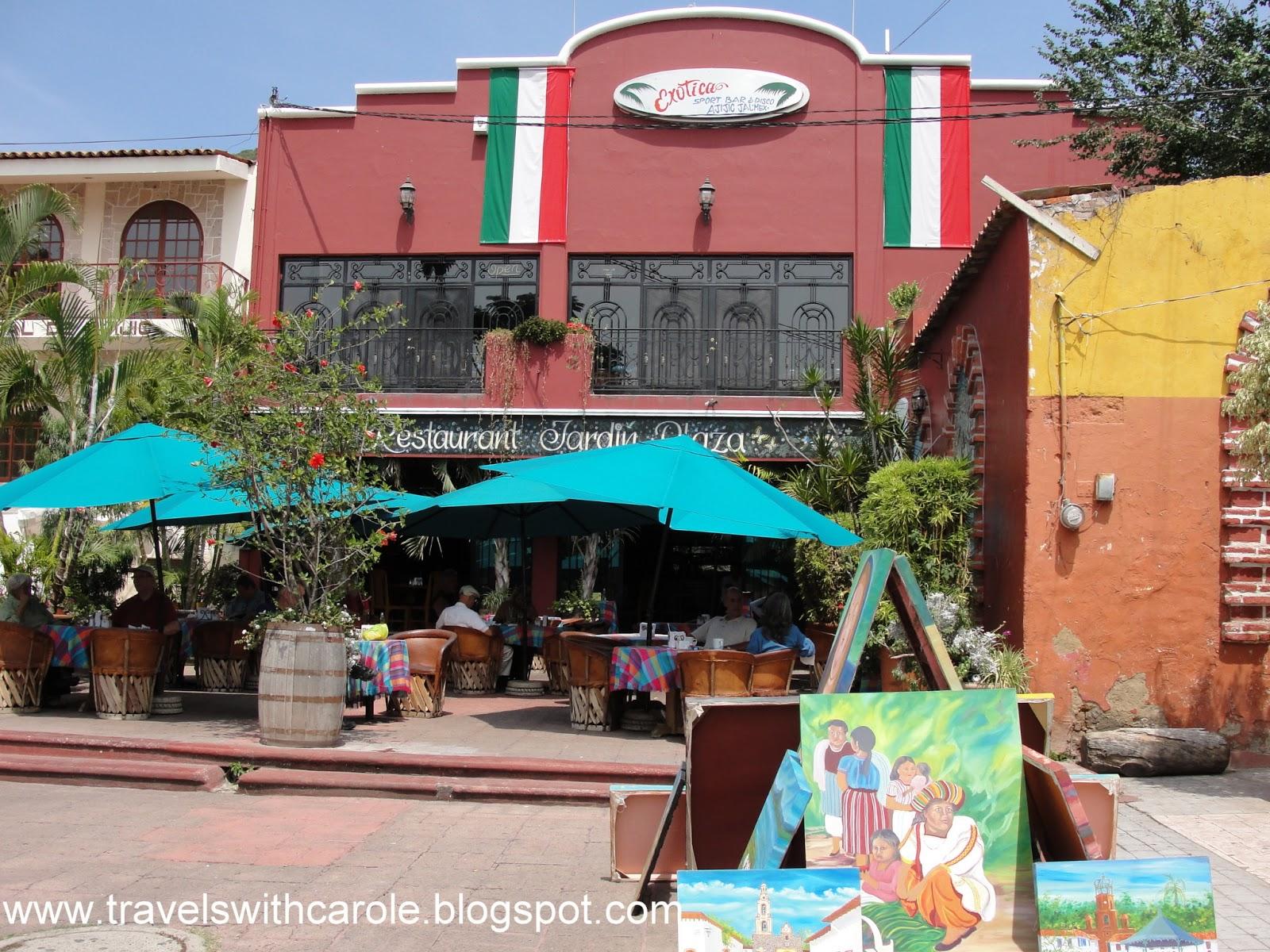 Travels with carole good eats jardin plaza ajijic mexico for Jardin plaza