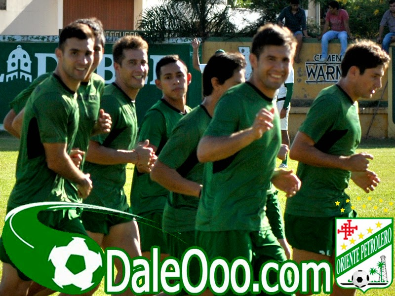 Oriente Petrolero - Pretemporada 2015 - DaleOoo.com página del Club Oriente Petrolero