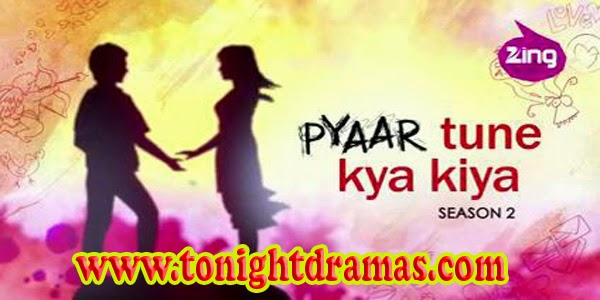Www Pagalworld Com Zing Pyaar Tune Kya Kiya Serial Song.