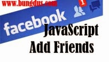 Menambah Teman Facebook Sekaligus Dengan Javascript