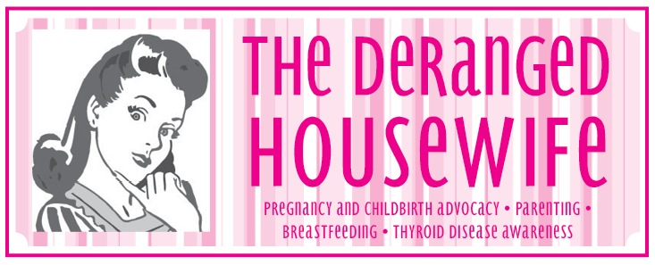 The Deranged Housewife
