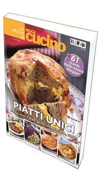 """Dal 5 novembre in edicola <b>Speciale OGGI CUCINO """"Piatti Unici"""" </b>con le mie ricette"""