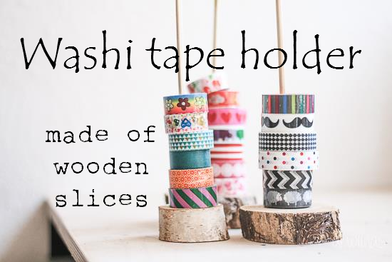 washi tape holder made of wooden slices by akwiinas