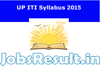 UP ITI Syllabus 2015