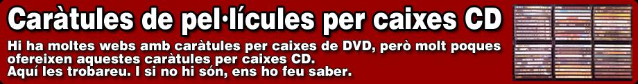 Caràtules de cine (DVD per caixa CD)