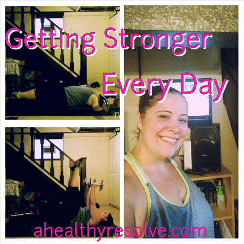 Getting Stronger Every Day!! - 21 Day Fix