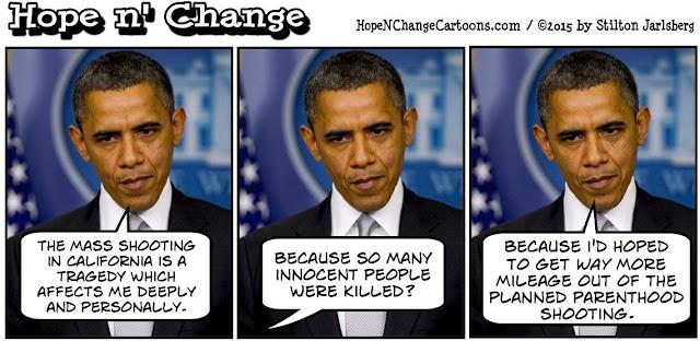 obama, obama jokes, political, humor, cartoon, conservative, hope n' change, hope and change, stilton jarlsberg, san bernardino, shooting, terror, syed farook, muslim