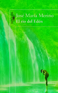 el río del edén - J maría Mérino