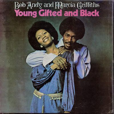 BOB ANDY & MARCIA GRIFFITHS - Young Gifted And Black