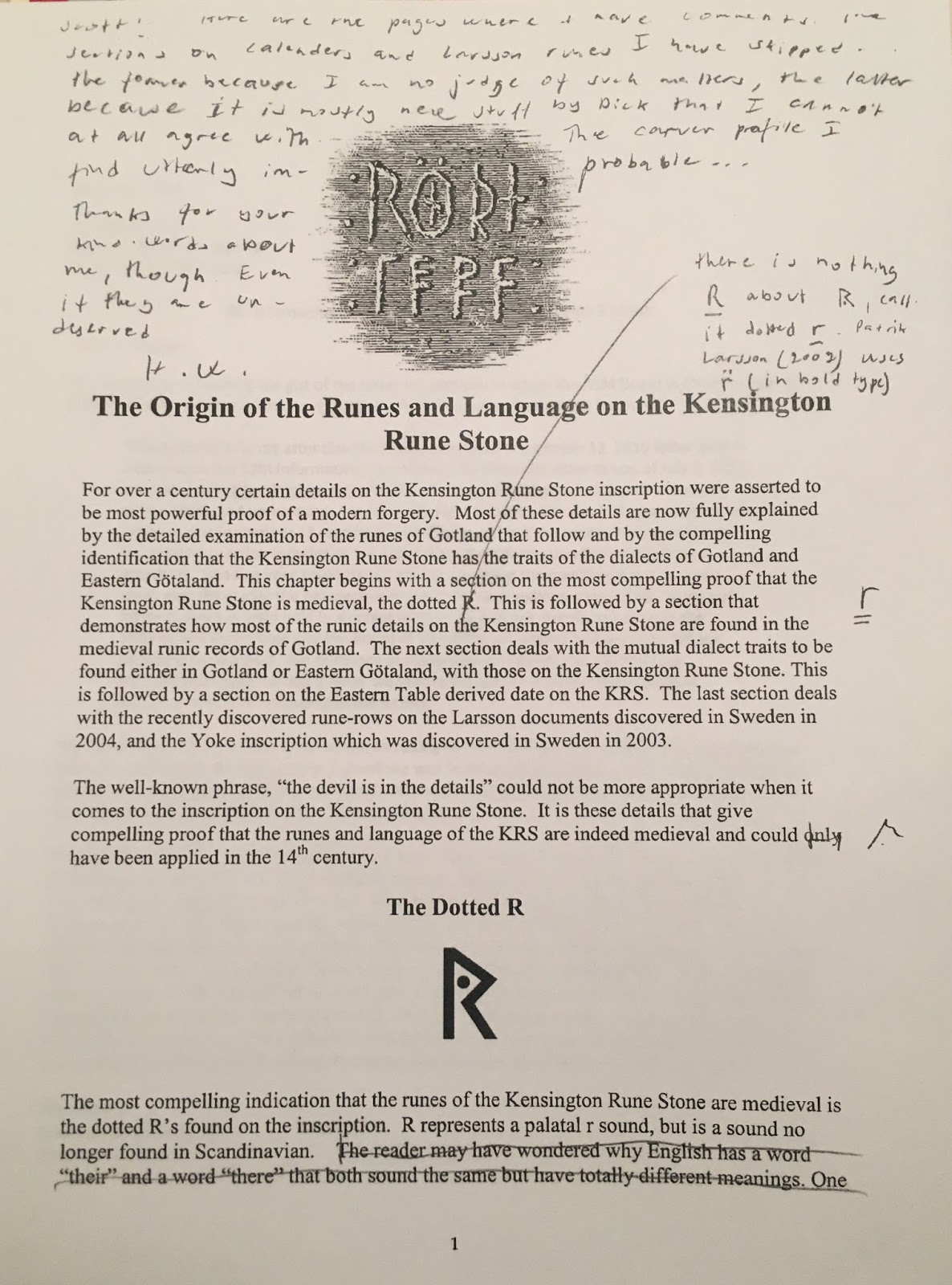 Scott wolter answers kensington rune stone deception disguised as this is the first of forty pages of professor henrik williams written peer review of the runes and language chapter of the book i co authored with richard biocorpaavc Choice Image