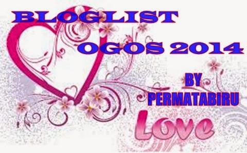 """"""" Segmen: Bloglist Ogos 2014 By PERMATABIRU"""""""