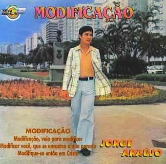 Jorge Ara�jo - Modifica��o 1977