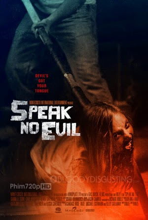 Lưỡi Quỷ - Speak No Evil (2013)